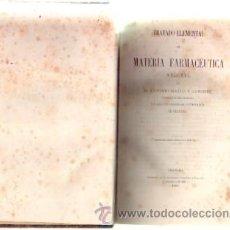 Libros antiguos: TRATADO ELEMENTAL DE MATERIA FARMACEUTICA VEGETAL (A-MEDI-149). Lote 38467445