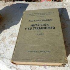 Libros antiguos: LIBRO ENFERMEDADES DE LA NUTRICION Y SU TRATAMIENTO E. GRAFE ED. LABOR 1933 L-4398. Lote 38618015