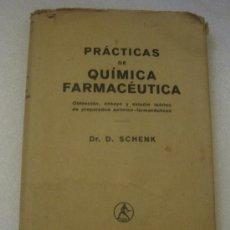 Libros antiguos: PRACTICAS DE QUIMICA FARMACEUTICA AÑO 1931. Lote 111714443