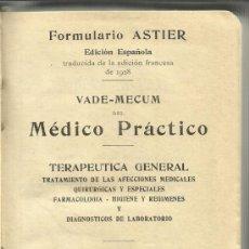 Libros antiguos: FORMULARIO ASTIER. EDICIÓN ESPAÑOLA. VADEMECUM. LIBRERIA DEL MONDE MEDICAL. PARÍS. FRANCIA. 1928. Lote 38767803
