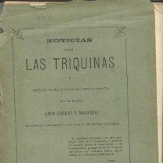 Libros antiguos: NOTICIAS SOBRE LAS TRIQUINAS. LEON CORRAL Y MAESTRO. IMPRENTA HIJOS DE RODRÍGUEZ. VALLADOLID. 1879. Lote 38986818