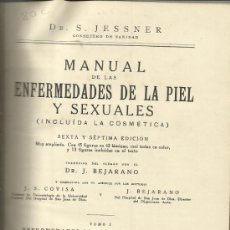 Libros antiguos: ENFERMEDAES DE LA PIEL Y SEXUALES. S. JESSNER. ESPASA-CALPE. MADRID. 1927. Lote 39003237