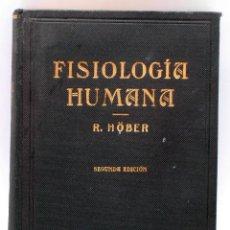 Libros antiguos: TRATADO DE FISIOLOGÍA HUMANA DR RUDOLF HOBER ED LABOR 1933. Lote 39401035