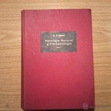 Libros antiguos: PATOLOGIA GENERAL Y FISIOPATOLOGIA TOMO I. Lote 39474843