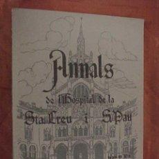 Libros antiguos: ANNALS DE L'HOSPITAL DE LA SANTA CREU I SANT PAU. REVISTA BIMESTRAL DE CIENCIES MEDIQUES. AÑO 1933 *. Lote 39475222