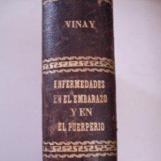 Libros antiguos: TRATADO DE LAS ENFERMEDADES EN EL EMBARAZO Y EL PUERPERIO VINAY, CH 1894. Lote 39603382