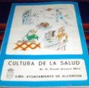 Libros antiguos: CULTURA DE LA SALUD DEL DR. VICENTE GRANERO MORÉ. AYUNTAMIENTO ALCORCÓN. 1987.. Lote 39658096
