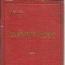 Libros antiguos: OCLUSIONES DEL INTESTINO. ANGEL PULIDO. TOMO II. EL SIGLO MÉDICO. MADRID. 1900. Lote 39718999