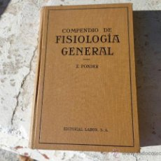Libros antiguos: LIBRO COMPENDIO DE FISIOLOGIA GENERAL DR. ERIC PONDER 1932 ED. LABOR L-4895. Lote 39760927