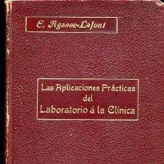 Libros antiguos - Las Aplicaciones Practicas Del Laboratorio a la Clinica. Principios, Tecnicas, Interpretaciones - 39961008