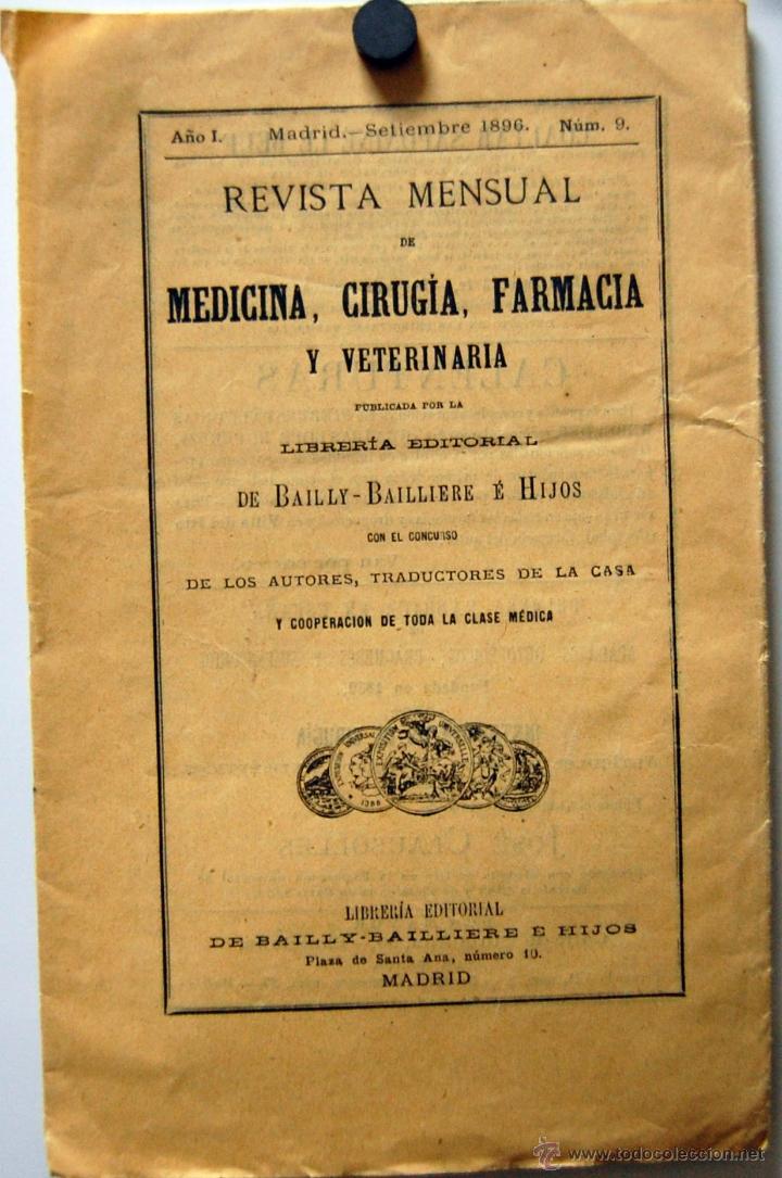 REVISTA DE MEDICINA, CIRUGÍA, FARMACIA EDITORIAL BAILLY BAILLIERE E HIJOS // MADRID SEPTIEMBRE 1896 (Libros Antiguos, Raros y Curiosos - Ciencias, Manuales y Oficios - Medicina, Farmacia y Salud)