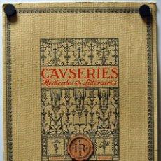 Libros antiguos: REVISTA DE MEDICINA CAWSERIES MEDICALES & LITTERAIRES 1914 // BONITA IMPRESIÓN //PUB. URASEPTINE. Lote 39907580