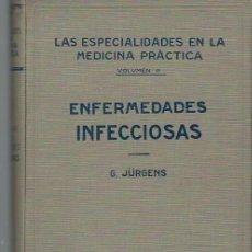 Libros antiguos: LAS ESPECIALIDADES EN LA MEDICINA PRÁCTICA, TM II, ENFERMEDADES INFECCIOSAS, LABOR BARCELONA 1927. Lote 39952796