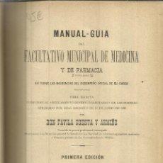 Libros antiguos: MANUAL DEL FACULTATIVO MUNICIPAL DE MEDICINA. FAVILA CUESTA Y ARMIÑO. F. VELASCO. MADRID.1891. Lote 40032330