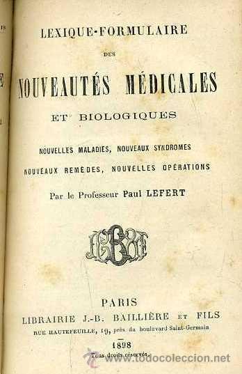 Libros antiguos: LEFERT : LEXIQUE FORMULAIRE DES NOUVEAUTÉS MEDICALES (1898) - Foto 2 - 40088379