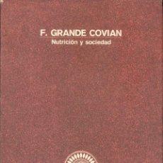 Libros antiguos: NUTRICION Y SOCIEDAD POR F. GRANDE COVIAN - COLOCCION LIBRO-HOMENAJE Nº4 -C. AHORROS ASTURIAS. Lote 55044623
