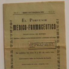 Libros antiguos: REVISTA EL PORVENIR MEDICO-FARMACEUTICO MONTEPÍO // AÑO 1902. Lote 40472685