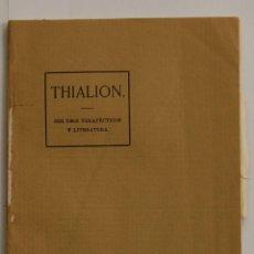 Libros antiguos: LIBRO DE MEDICINA THIALION SUS USOS TERAPÉUTICOS // FARMACIA 134 PÁG.. Lote 40548212