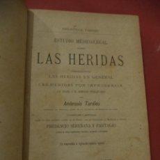 Libros antiguos: ESTUDIO MÉDICO -LEGAL SOBRE LAS HERIDAS. AMBROSIO TARDIEU. . Lote 40553240
