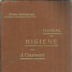 Libros antiguos: MANUAL DE HIGIENE. J. COURMONT. HIJOS DE ESPASA EDITORES. BARCELONA. MUY ANTIGUO. Lote 40591444