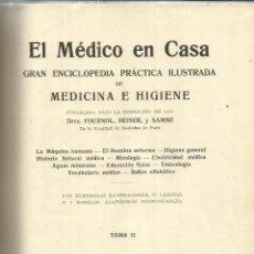 Libros antiguos: EL MÉDICO EN CASA. FOURNOL, HEISER, Y SAMNÉ. LIB. QUILLET. BARCELONA. 1926. Lote 40695122