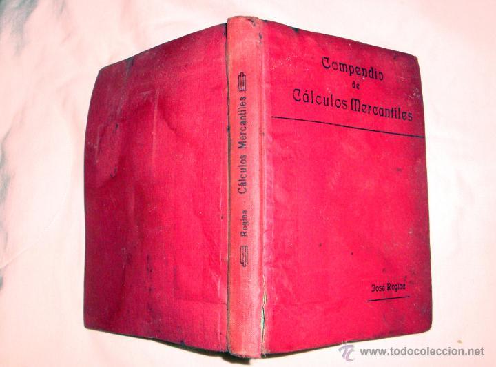 COMPENDIO DE CÁLCULOS MERCANTILES JOSÉ REGINA POSIBLE AÑOS 20-30 (Libros Antiguos, Raros y Curiosos - Ciencias, Manuales y Oficios - Medicina, Farmacia y Salud)