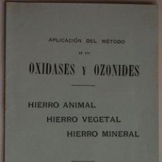 Libros antiguos: REVISTA FOLLETO OXIDASES Y OZONIDES EXPERIMENTOS EN LOS HOSPITALES DE PARIS // MEDICINA FARMACIA . Lote 41133967