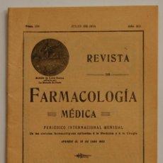 Libros antiguos: REVISTA DE FARMACOLOGÍA MÉDICA // JULIO 1914 FARMACIA MEDICINA. Lote 41134017