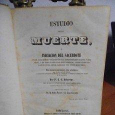 Libros antiguos: DEBREYNE. ESTUDIO DE LA MUERTE. 1851. Lote 41300782