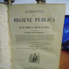 Libros antiguos: PEDRO FELIPE MONLAU. ELEMENTOS DE HIGIENE PÚBLICA. 1871. Lote 41301346