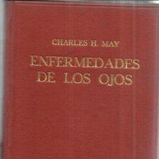 Libros antiguos: ENFERMEDADES DE LOS OJOS. CHARLES H. MAY. SALVAT EDITORES. BARCELONA. 1928. Lote 41584169