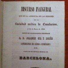 Libros antiguos: DISCURSO INAUGURAL. SOCIEDAD MÉDICA DE EMULACION. 1844. Lote 42264322