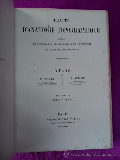 Libros antiguos: TRAITE D'ANATOMIE TOPOGRAPHIQUE ATLAS, V. PAULET; J. SARAZIN 1867 - Foto 2 - 42266187