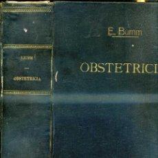Libros antiguos: BUMM : OBSTETRICIA (SEIX, 1917). Lote 42295042