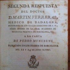 Libros antiguos: SEGUNDA RESPUESTA DEL DOCTOR MARTIN FERRERAS A LA CARTA DE PEDRO MUNUBENS. 1798. Lote 42339864