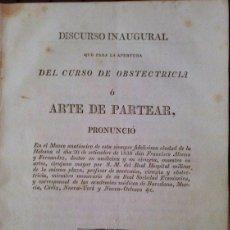 Libros antiguos: DISCURSO PARA LA APERTURA DEL CURSO DE OBSTETRICIA O ARTE DE PARTEAR. 1830. Lote 42363576