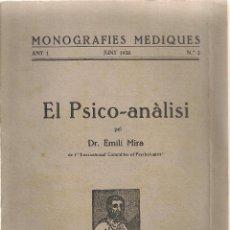Libros antiguos: EL PSICO-ANALISI / E. MIRA. MONOGRAFIES MEDIQUES 2. BCN, 1926. 22X15CM. 62 P.. Lote 42449409