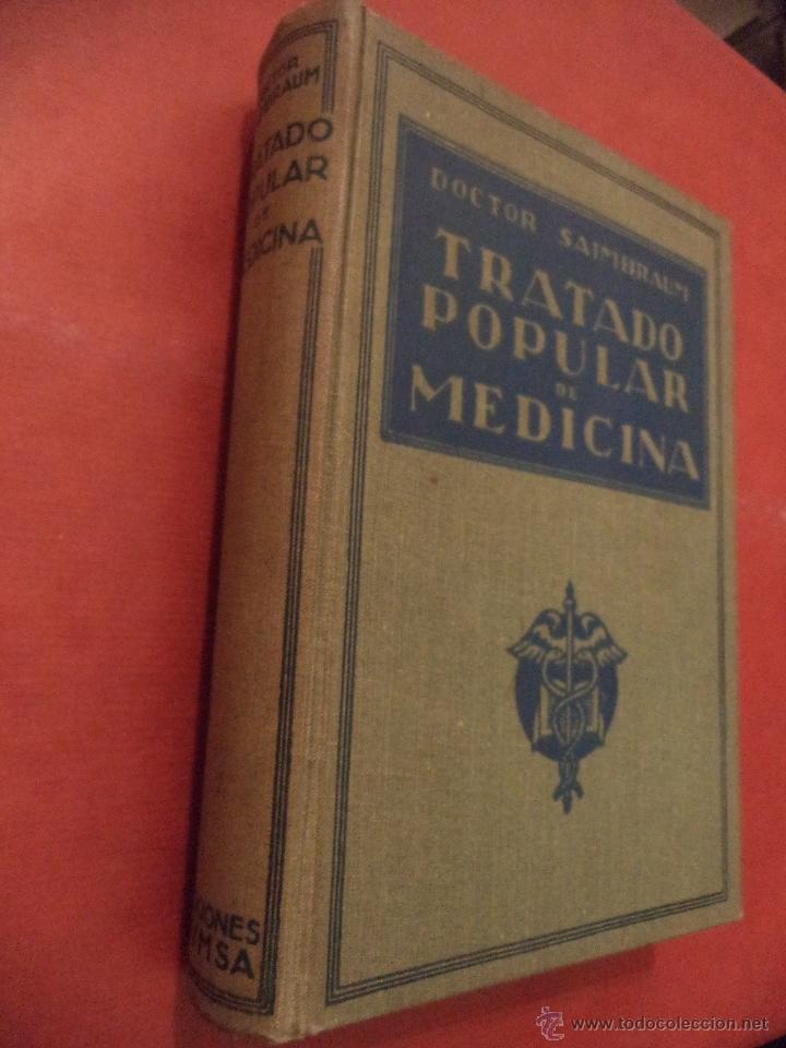 TRATADO POPULAR DE MEDICINA. ANATOMÍA - FISIOLOGÍA - HIGIENE - TERAPÉUTICA. DR. SAIMBRAUM. (Libros Antiguos, Raros y Curiosos - Ciencias, Manuales y Oficios - Medicina, Farmacia y Salud)