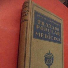 Libros antiguos: TRATADO POPULAR DE MEDICINA. ANATOMÍA - FISIOLOGÍA - HIGIENE - TERAPÉUTICA. DR. SAIMBRAUM. . Lote 42493535