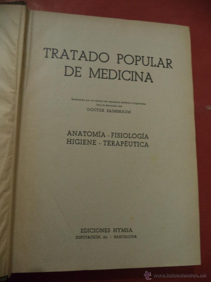 Libros antiguos: TRATADO POPULAR DE MEDICINA. ANATOMÍA - FISIOLOGÍA - HIGIENE - TERAPÉUTICA. Dr. SAIMBRAUM. - Foto 2 - 42493535