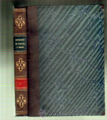 DICCIONARIO DE MEDICINA Y CIRUGIA. TOMO III. A-MEDI-174 (Libros Antiguos, Raros y Curiosos - Ciencias, Manuales y Oficios - Medicina, Farmacia y Salud)