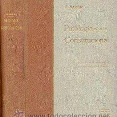 Libros antiguos: PATOLOGÍA CONSTITUCIONAL – AÑO 1933 . Lote 42612747
