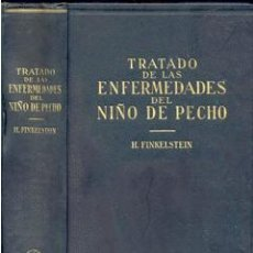 Libros antiguos: TRATADO ENFERMEDADES DEL NIÑO DE PECHO – AÑO 1929 . Lote 42614259