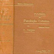 Libros antiguos: PATOLOGIA EXTERNA - TOMOS I Y II - AÑO 1935 . Lote 42614439