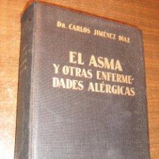 Libros antiguos: EL ASMA Y OTRAS ENFERMEDADES ALERGICAS - CARLOS JIMENEZ DIAZ - EDITORIAL ESPAÑA MADRID 1932. Lote 42973261