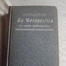 Libros antiguos: LA TERAPEUTICA EN VEINTE MEDICAMENTOS POR H. HUCHARD Y CH. FIESSINGER. Lote 43261693