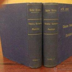 Libros antiguos: TÉCNICA SANITARIA MUNICIPAL. COMPRENDIENDO LA SANIDAD Y LA ADMINISTRACIÓN.1935. 2 VOL.. Lote 43305222