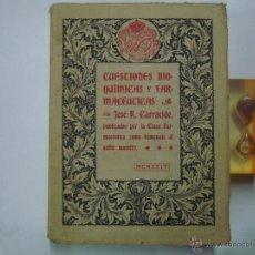 Libros antiguos: CUESTIONES BIOQUÍMICAS Y FARMACEÚTICAS. JOSÉ R. CARRACIDO. FOLIO.1924. 1A EDICIÓN. Lote 43375821