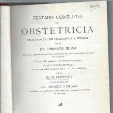 Libros antiguos: TRATADO COMPLETO DE OBSTETRICIA, ERNESTO BUMM, TRDUCIDA POR MONTANER, PRÓLOGO DE MIGUEL FARGAS, SEIX. Lote 43455163