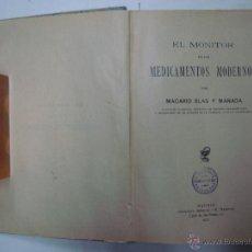 Libros antiguos: EL MONITOR DE LOS MEDICAMENTOS MODERNOS.PHARMACOPEA. BLAS Y MANADA. 1911. 1A ED.. Lote 43600697